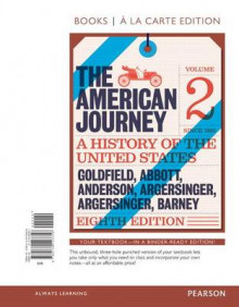 American Journey, The, Volume 2, Books a la Carte Edition av David Goldfield (Perm)