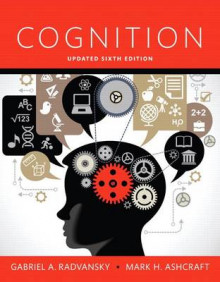 Cognition, Books a la Carte av Professor of Psychology Gabriel A Radvansky og Mark H Ashcraft (Perm)
