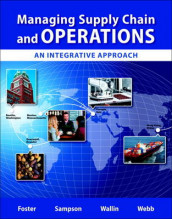 Managing Supply Chain and Operations av S. Thomas Foster, Scott E. Sampson, Cynthia Wallin og Scott W. Webb (Blandet mediaprodukt)