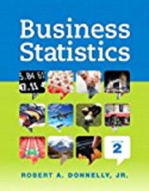 Business Statistics, Student Value Edition; Mystatlab for Business Statistics -- Valuepack Access Card; Phstat for Pearson 5x7 Valuepack Access Code Card av Robert A Donnelly (Blandet mediaprodukt)