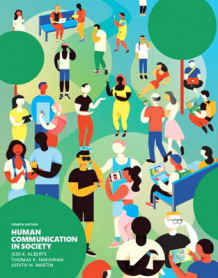 Human Communication in Society Plus New Mycommunicationlab for Communication -- Access Card Package av Jess K. Alberts, Thomas K. Nakayama og Judith N. Martin (Blandet mediaprodukt)