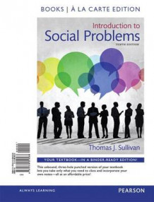 Introduction to Social Problems, Books a la Carte Edition Plus New Mysoclab for Social Problems -- Access Card Package av Thomas J Sullivan (Blandet mediaprodukt)