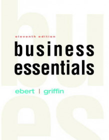 Business Essentials av Ronald J. Ebert og Ricky W. Griffin (Innbundet)