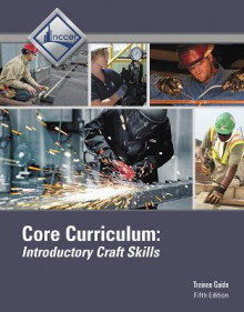 Core Curriculum Trainee Guide av NCCER (Innbundet)