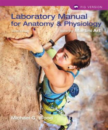 Laboratory Manual for Anatomy & Physiology Featuring Martini Art, Pig Version Plus Masteringa&p with Etext -- Access Card Package av Michael G Wood (Blandet mediaprodukt)