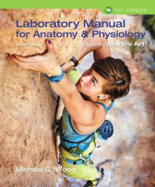Laboratory Manual for Anatomy & Physiology Featuring Martini Art, Cat Version Plus Masteringa&p with Etext -- Access Card Package av Michael G Wood (Blandet mediaprodukt)