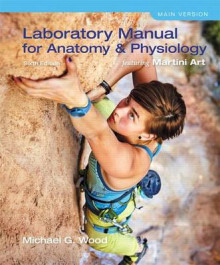Laboratory Manual for Anatomy & Physiology Featuring Martini Art, Main Version Plus Masteringa&p with Etext -- Access Card Package av Michael G Wood (Blandet mediaprodukt)