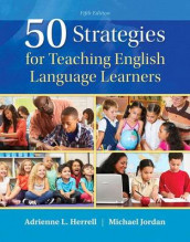 50 Strategies for Teaching English Language Learners, Enhanced Pearson Etext with Loose-Leaf Version -- Access Card Package av Adrienne L Herrell og Michael L Jordan (Blandet mediaprodukt)