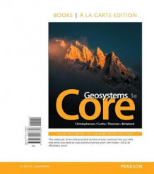 Geosystems Core, Books a la Carte Plus Masteringgeography with Etext -- Access Card Package av Robert W Christopherson, Stephen Cunha og Charles E Thomsen (Blandet mediaprodukt)