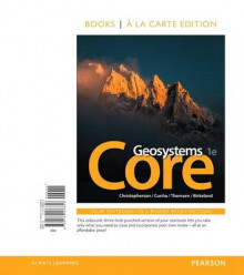 Geosystems Core, Books a la Carte Plus Masteringgeography with Pearson Etext -- Access Card Package av Robert W Christopherson (Blandet mediaprodukt)