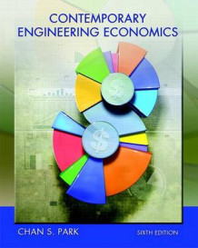Contemporary Engineering Economics Plus Myengineeringlab with Etext -- Access Card Package av Chan S Park (Blandet mediaprodukt)