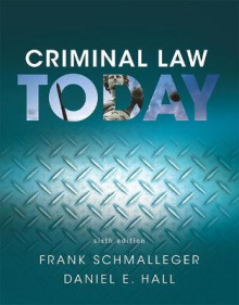 Criminal Law Today av Frank J. Schmalleger og Daniel E. Hall (Heftet)
