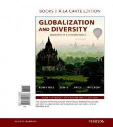 Globalization and Diversity av Dr Lester Rowntree, Martin Lewis, Marie Price og Professor of Geography William Wyckoff (Perm)