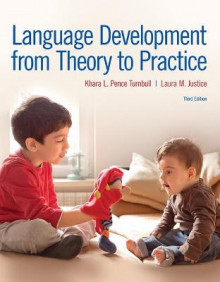 Language Development from Theory to Practice av Khara L. Pence Turnbull og Laura M. Justice (Heftet)