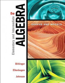 Elementary & Intermediate Algebra av Marvin L. Bittinger, David J. Ellenbogen og Barbara L. Johnson (Innbundet)