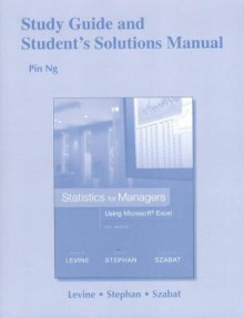 Study Guide and Student's Solutions Manual Statistics for Managers Using Microsoft Excel av David M. Levine, David F. Stephan og Kathryn A. Szabat (Heftet)