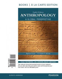 Anthropology a Global Perspective, Books a la Carte Edition Plus Revel -- Access Card Package av Christopher R DeCorse og Raymond Scupin (Blandet mediaprodukt)