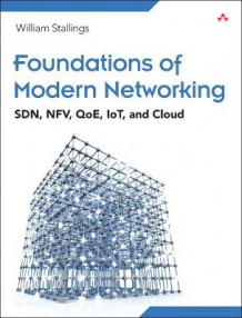 Foundations of Modern Networking av William Stallings (Heftet)