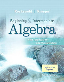Beginning and Intermediate Algebra with Applications & Visualization MyMathLab Update with eText - Access Card Package av Gary K. Rockswold og Terry A. Krieger (Innbundet)