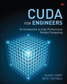 CUDA for Engineers av Duane Storti og Mete Yurtoglu (Heftet)