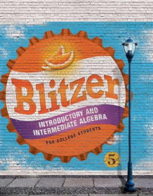 Introductory & Intermediate Algebra for College Students av Robert F. Blitzer (Innbundet)