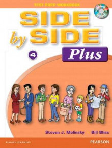 Side by Side Plus 4 Test Prep Workbook with CD av Steven J. Molinsky og Bill Bliss (Heftet)