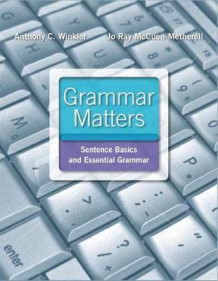 Grammar Matters Plus Mywritinglab with Pearson Etext -- Access Card Package av Anthony C Winkler (Blandet mediaprodukt)