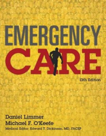 Emergency Care Plus Mybradylab with Pearson Etext -- Access Card Package av Daniel Limmer og Michael F O'Keefe (Blandet mediaprodukt)