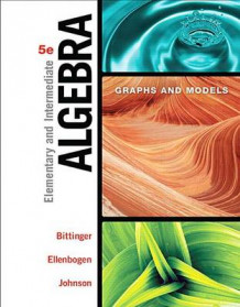 Elementary and Intermediate Algebra av Marvin L Bittinger, David J Ellenbogen og Barbara L Johnson (Blandet mediaprodukt)