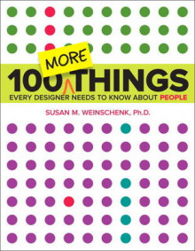 100 MORE Things Every Designer Needs to Know About People av Susan Weinschenk (Heftet)