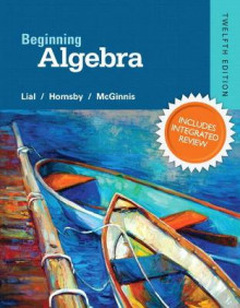 Beginning Algebra Plus New Integrated Review MyMathLab and Worksheets--Access Card Package av Margaret L. Lial, John Hornsby og Terry McGinnis (Innbundet)