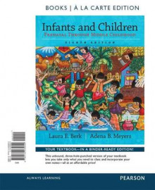Infants and Children av Distinguished Professor of Psychology Laura E Berk og Adena B Meyers (Blandet mediaprodukt)