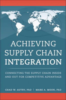 Achieving Supply Chain Integration av Chad W. Autry og Mark A. Moon (Innbundet)