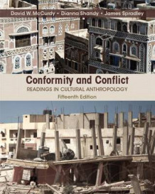 Conformity and Conflict av James W Spradley, David W McCurdy og Dianna Shandy (Blandet mediaprodukt)