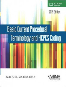 Basic Current Procedural Terminology and HCPCS Coding 2014 av American Health Information Management Association (AHIMA) (Heftet)