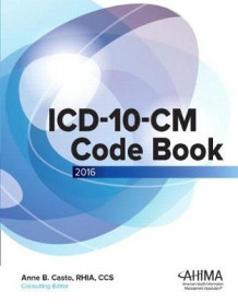 ICD-10-CM Code Book, 2015 Draft av American Health Information Management Association (AHIMA) (Heftet)