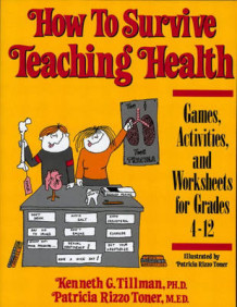 How to Survive Teaching Health Games, Activities and Worksheets Grades. 4-12 av Kenneth Gene Tillman (Heftet)