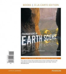 Foundations of Earth Science, Books a la Carte Edition av Frederick K Lutgens, Edward J Tarbuck og Dennis G Tasa (Perm)