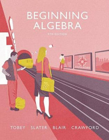 Beginning Algebra Plus Mymathlab -- Access Card Package av John Jr Tobey, Jeffrey Slater, Jenny Crawford og Jamie Blair (Blandet mediaprodukt)