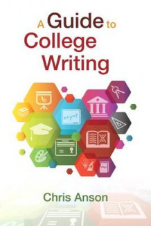A Guide to College Writing, Plus Pearson Writer -- Access Card Package av Chris Anson (Blandet mediaprodukt)