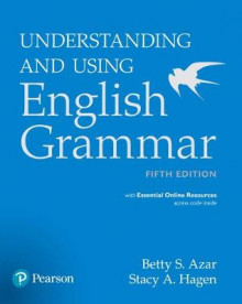 Understanding and Using English Grammar, Student Book with Essential Online Resources av Betty Schrampfer Azar og Stacy A. Hagen (Heftet)