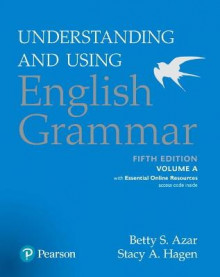 A Understanding and Using English Grammar: With Essential Online Resources Volume A av Stacy A. Hagen og Betty Schrampfer Azar (Heftet)