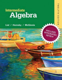 Intermediate Algebra with Integrated Review and Worksheets Plus New Mymathlab with Pearson Etext, Access Card Package av Margaret L Lial (Blandet mediaprodukt)