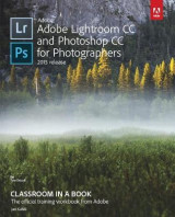 Omslag - Adobe Lightroom and Photoshop CC for Photographers Classroom in a Book