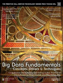 Big Data Fundamentals av Thomas Erl, Wajid Khattak og Paul Buhler (Heftet)