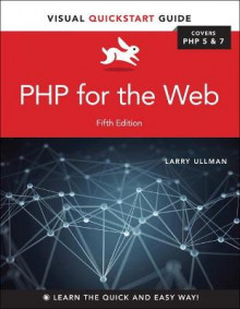 PHP for the Web av Larry Ullman (Heftet)