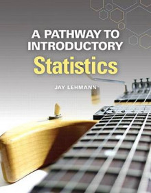 A Pathway to Introductory Statistics Plus New Mylab Math with Pearson Etext -- Access Card Package av Jay Lehmann (Blandet mediaprodukt)