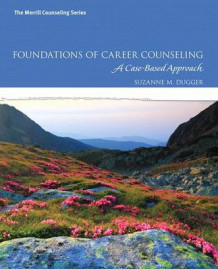 Foundations of Career Counseling av Suzanne M Dugger (Blandet mediaprodukt)
