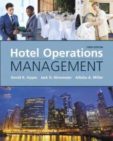 Hotel Operations Management av David K. Hayes, Jack D. Ninemeier og Allisha A. Miller (Innbundet)