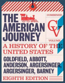 American Journey, The, Combined Volume, Books a la Carte Edition Plus New Myhistorylab for U.S. History -- Access Card av David Goldfield (Blandet mediaprodukt)